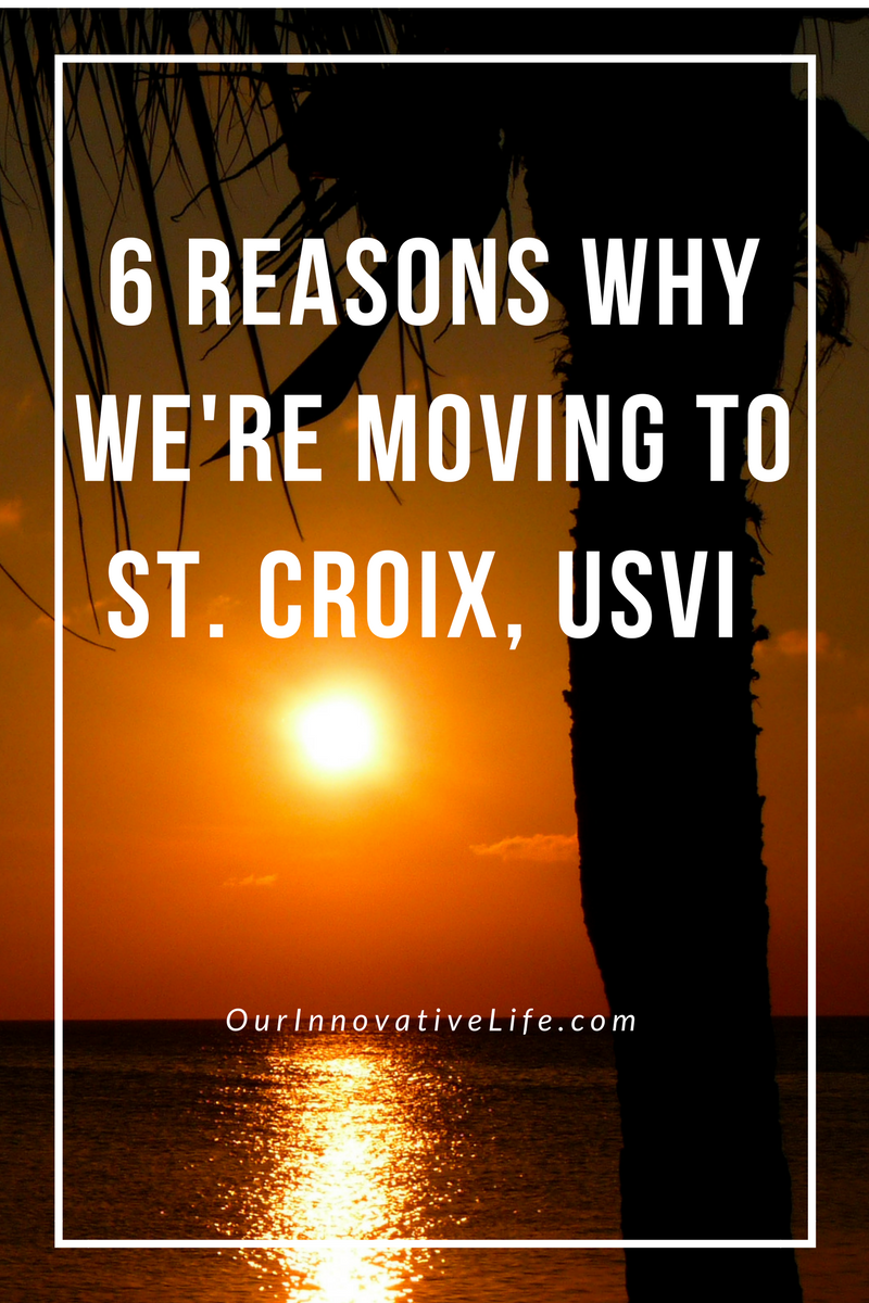Reasons Why We're Moving to St. Croix