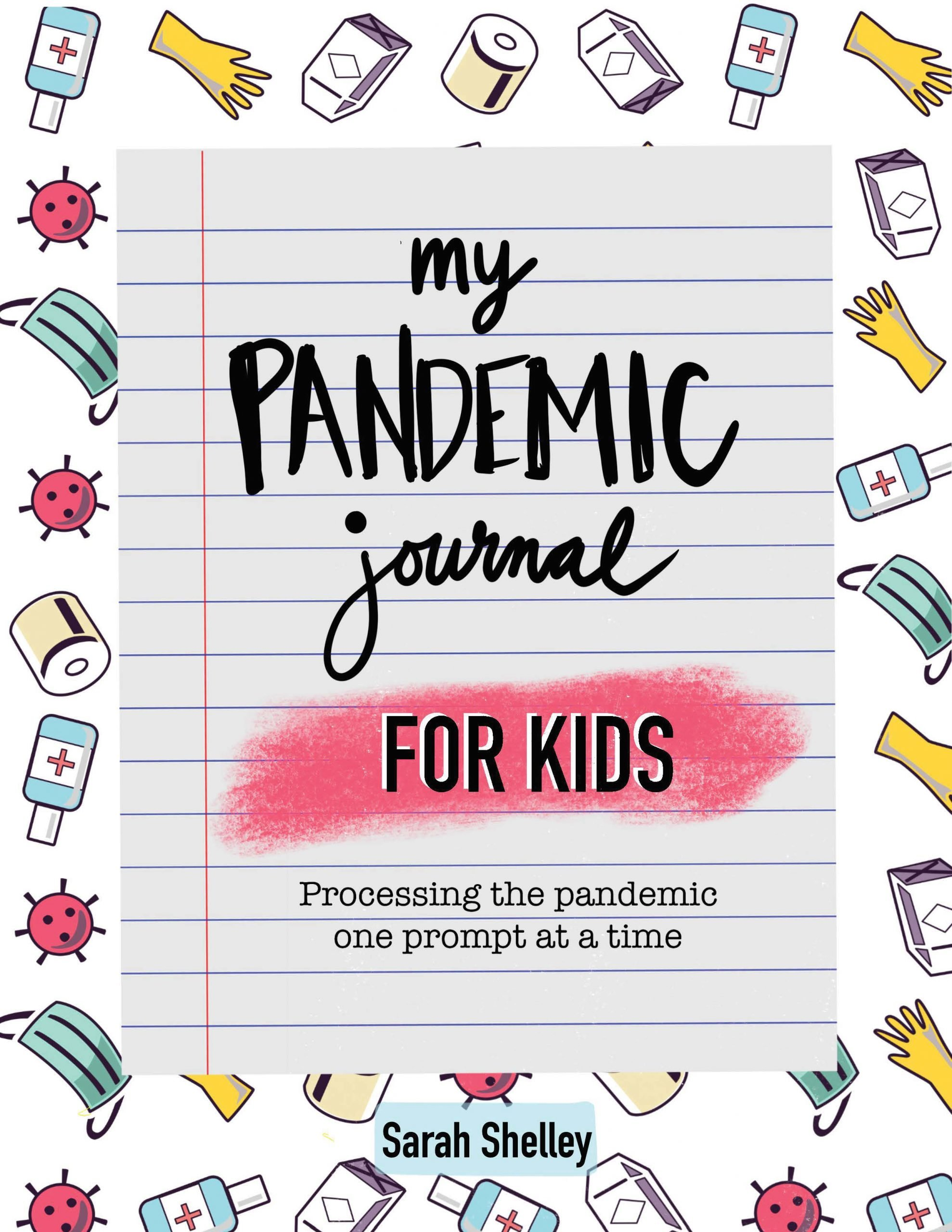My Pandemic Journal for Kids